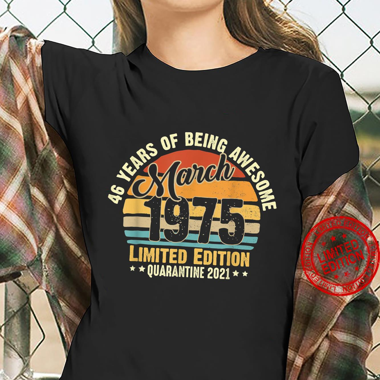 46Years Old Vintage March1975 46th Birthday Awesome Shirt ladies tee