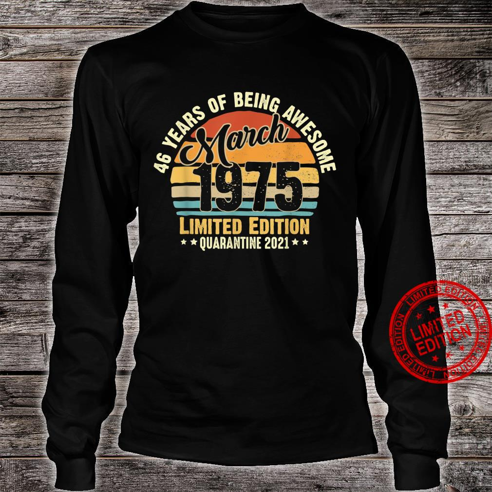 46Years Old Vintage March1975 46th Birthday Awesome Shirt long sleeved
