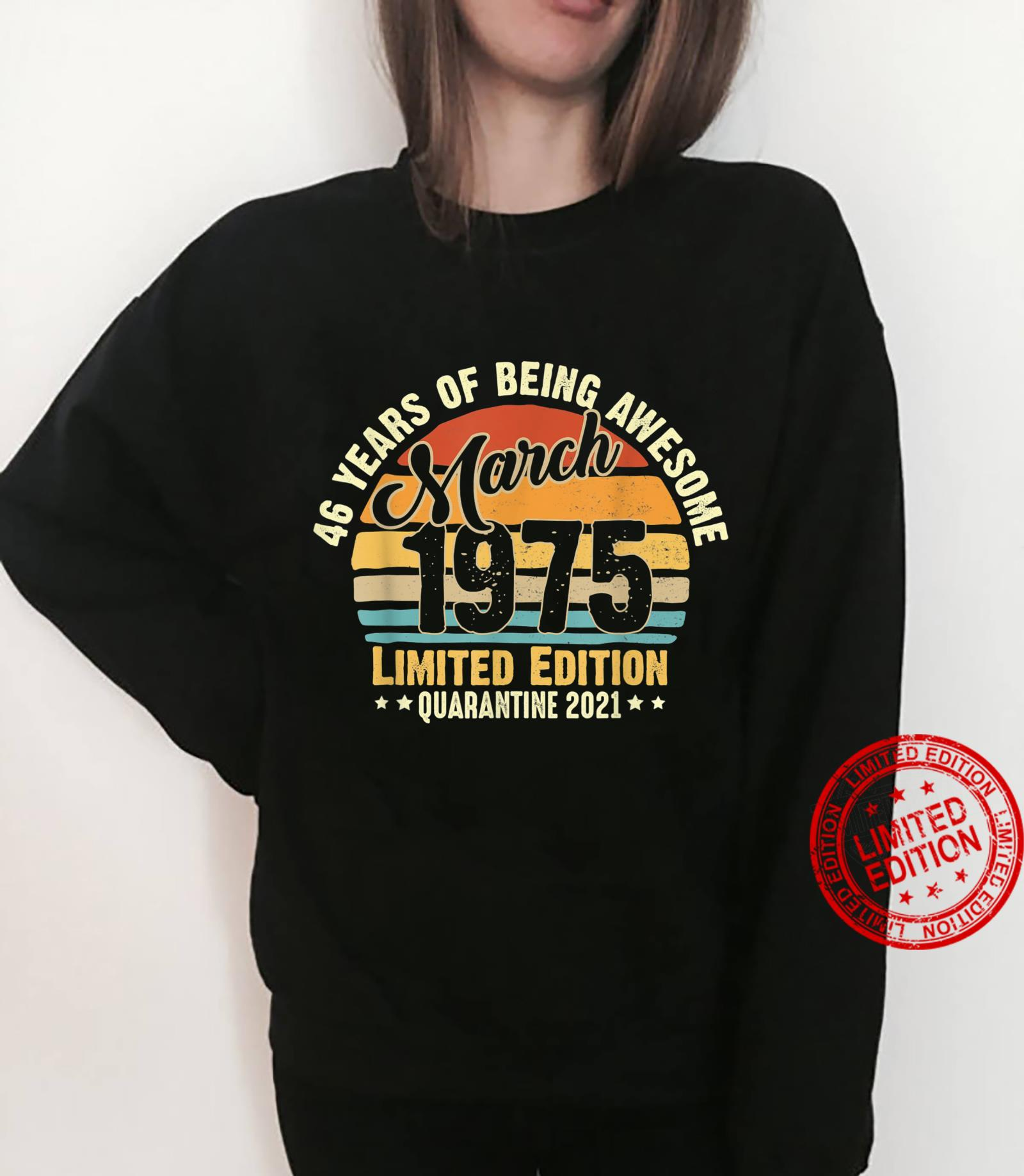 46Years Old Vintage March1975 46th Birthday Awesome Shirt sweater