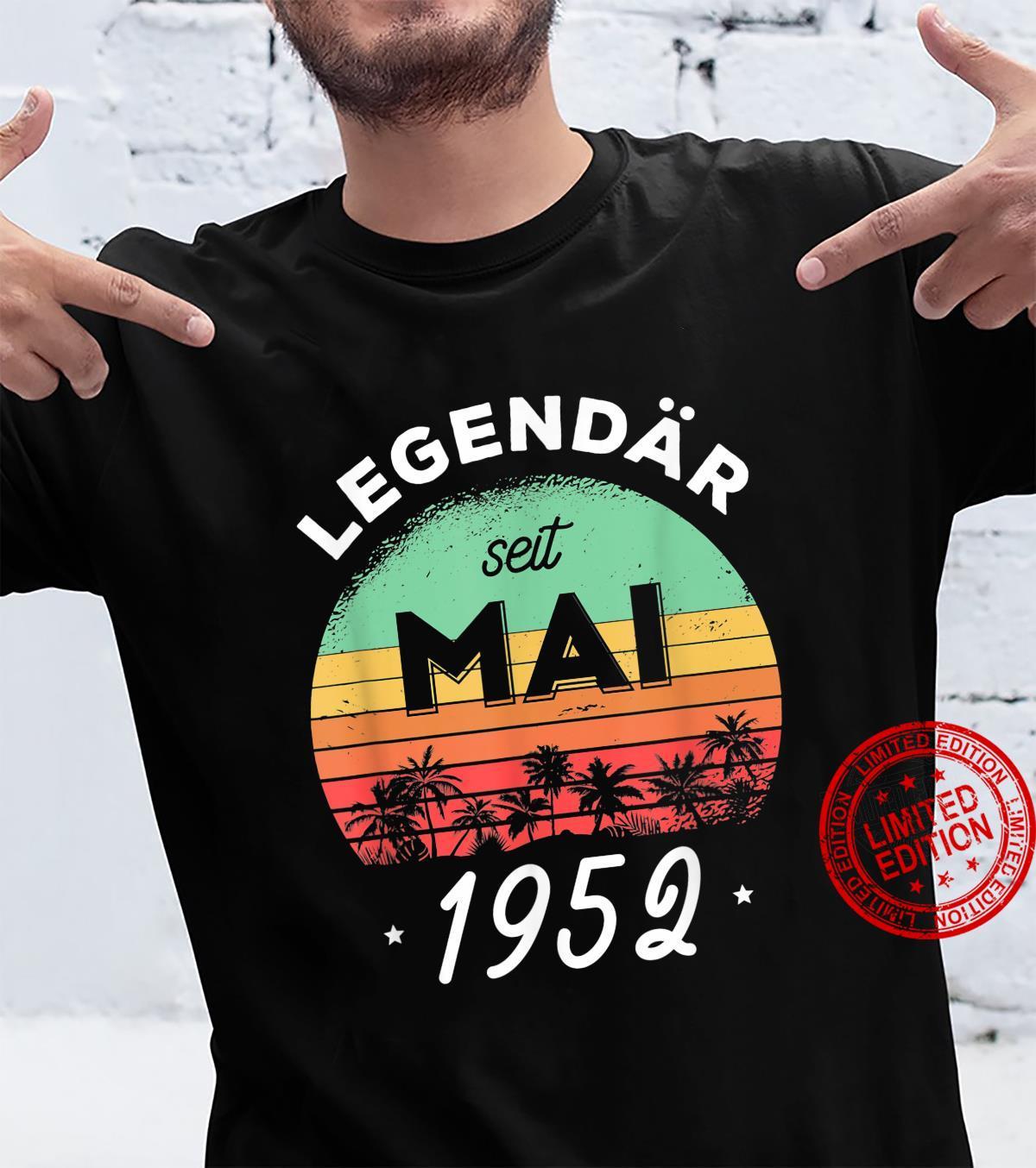 69. Geburtstag Legendär seit Mai 1952 Shirt
