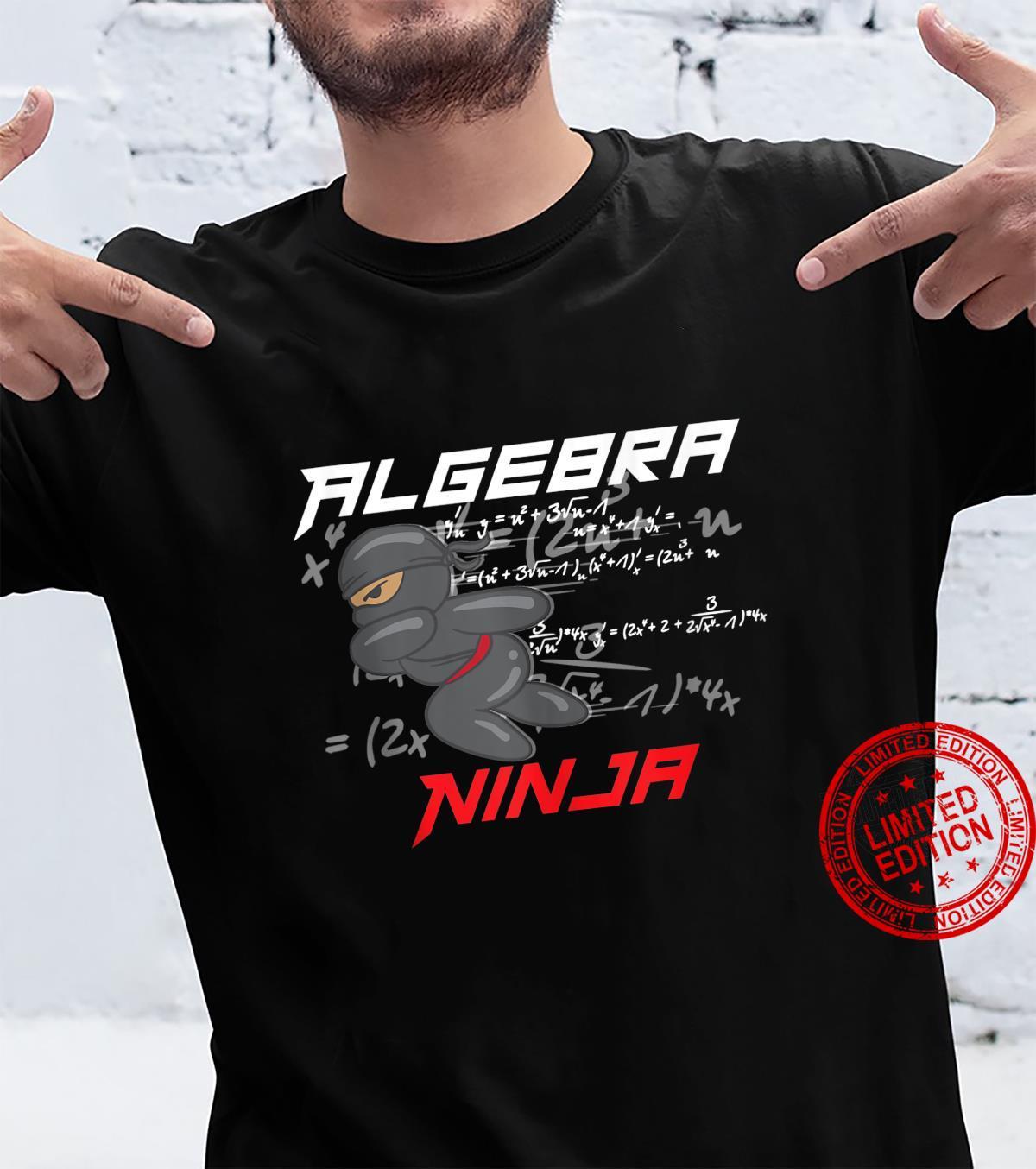 Algebra Ninja Cool I Love Mathematics Shirt