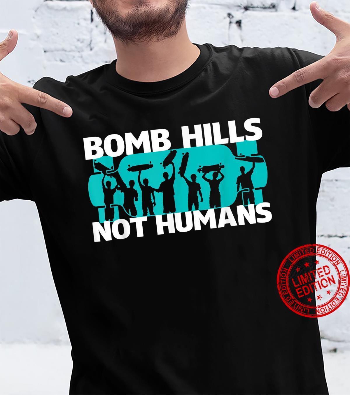 BOMB HILLS NOT HUMANS Longboarding Club Shirt