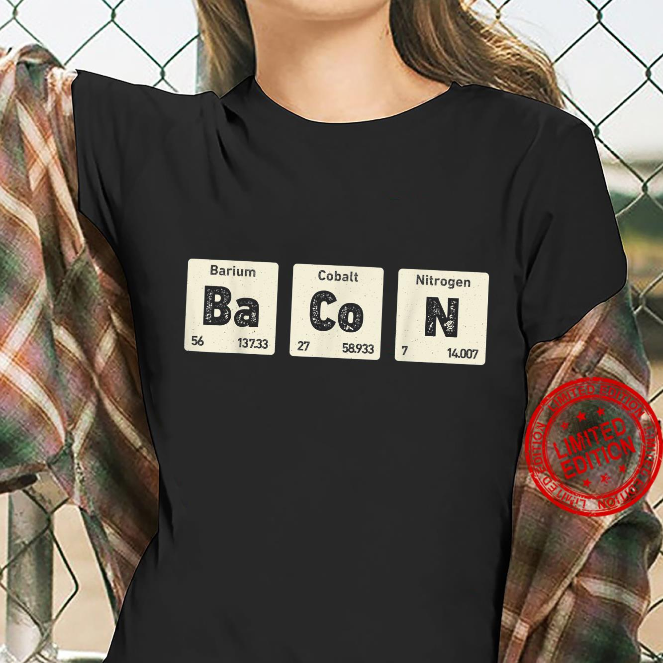 Bacon Science Chemistry Periodic Table Of Elements Shirt ladies tee