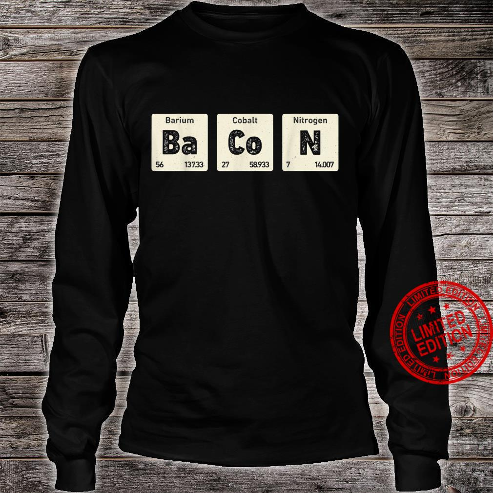 Bacon Science Chemistry Periodic Table Of Elements Shirt long sleeved