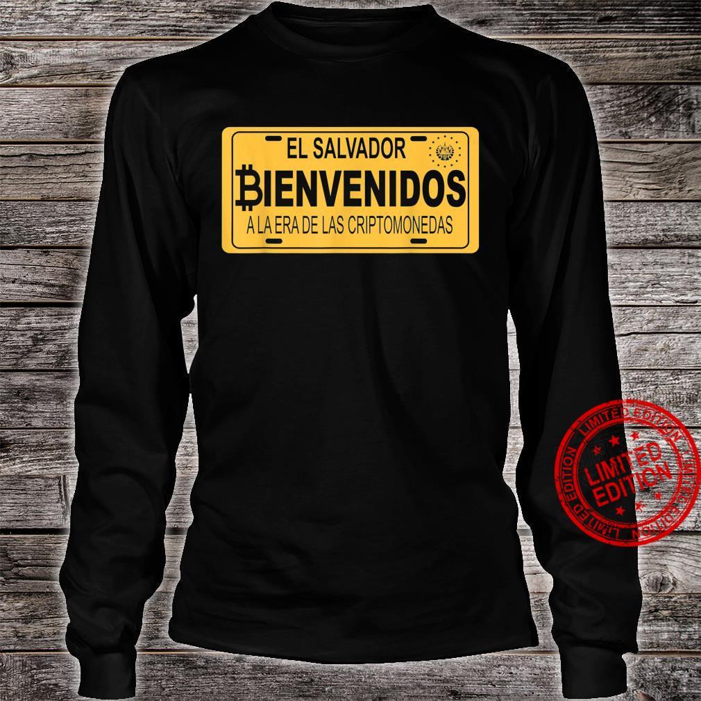 Bienvenidos a la Era De Las Criptomonedas En El Salvador Shirt long sleeved