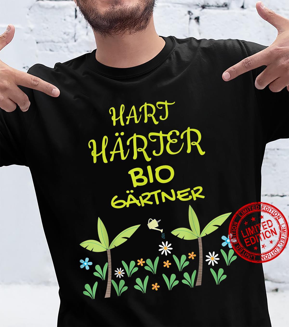 Bio Gärtner Hobbygärtner Geschenkidee lustiger Spruch Shirt