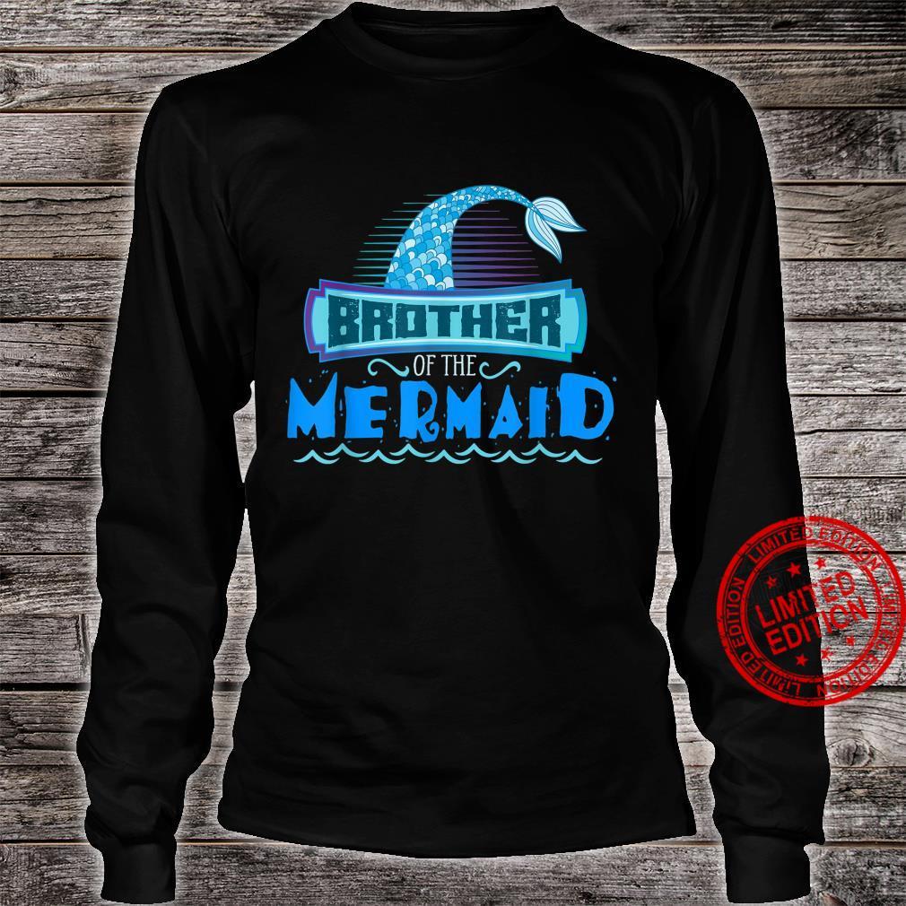 Brother Of the Mermaid The Mermaid Mermaid Shirt long sleeved