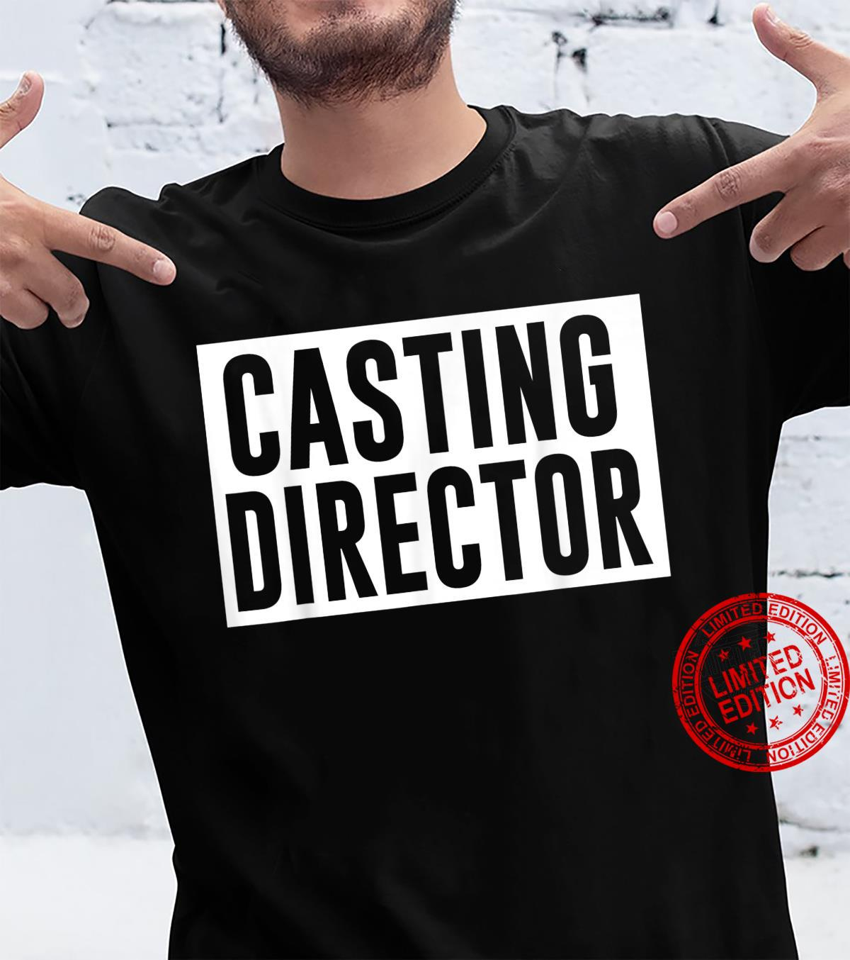 Casting Director Shirt
