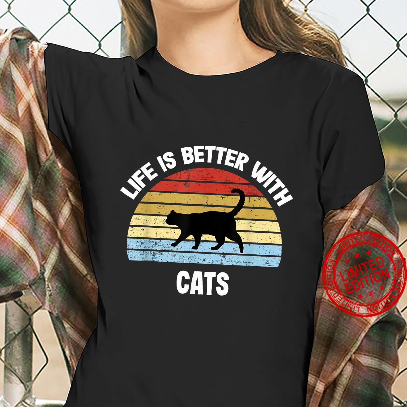 Cat Life is Better With Cats Shirt ladies tee