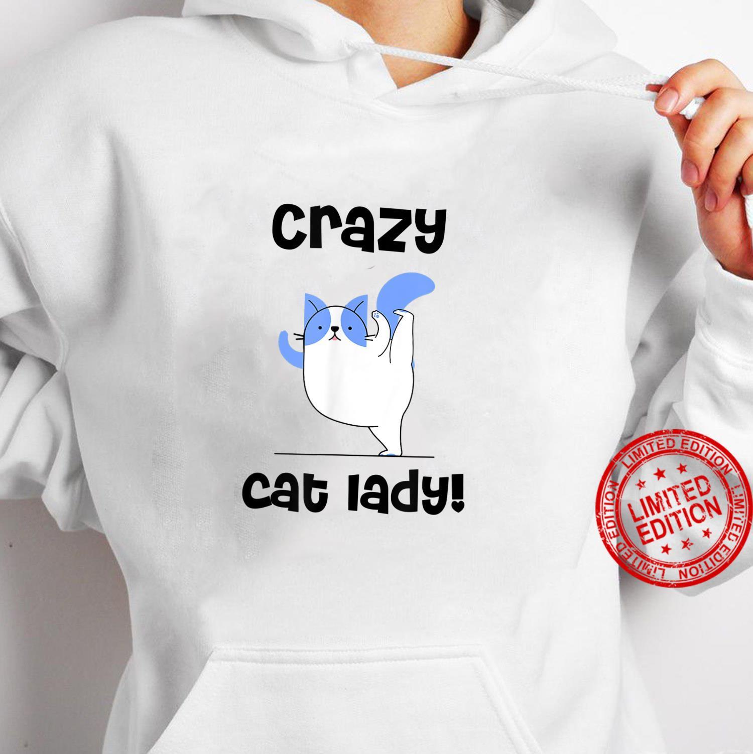 Crazy Cat Lady, Cat Mom, Cats Shirt hoodie