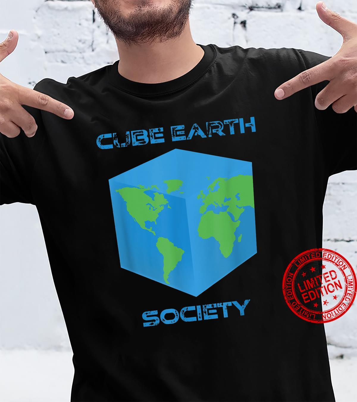 Cube Earth Society Shirt