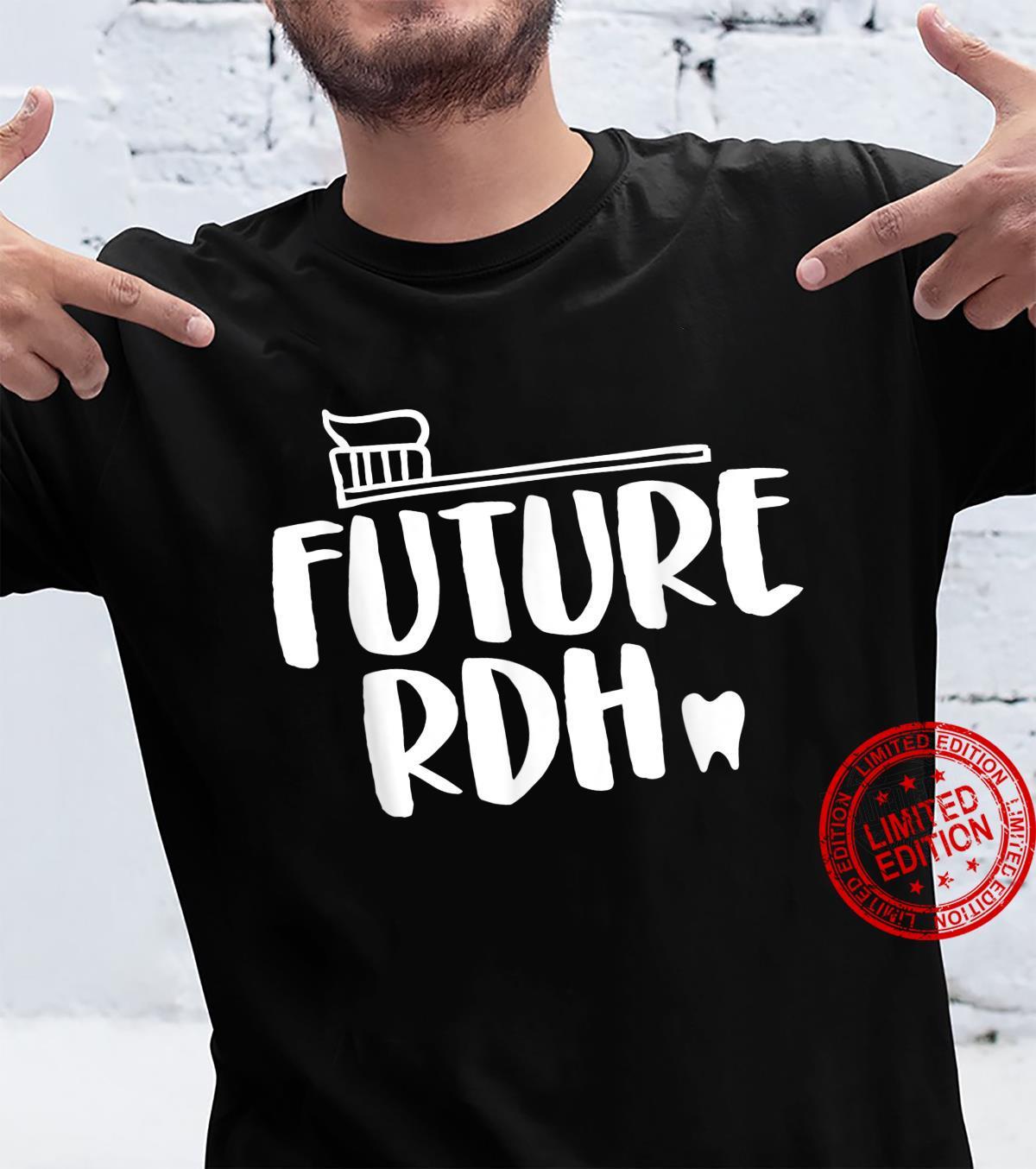 Cute Future RDH Dental Hygienist Student Design Shirt