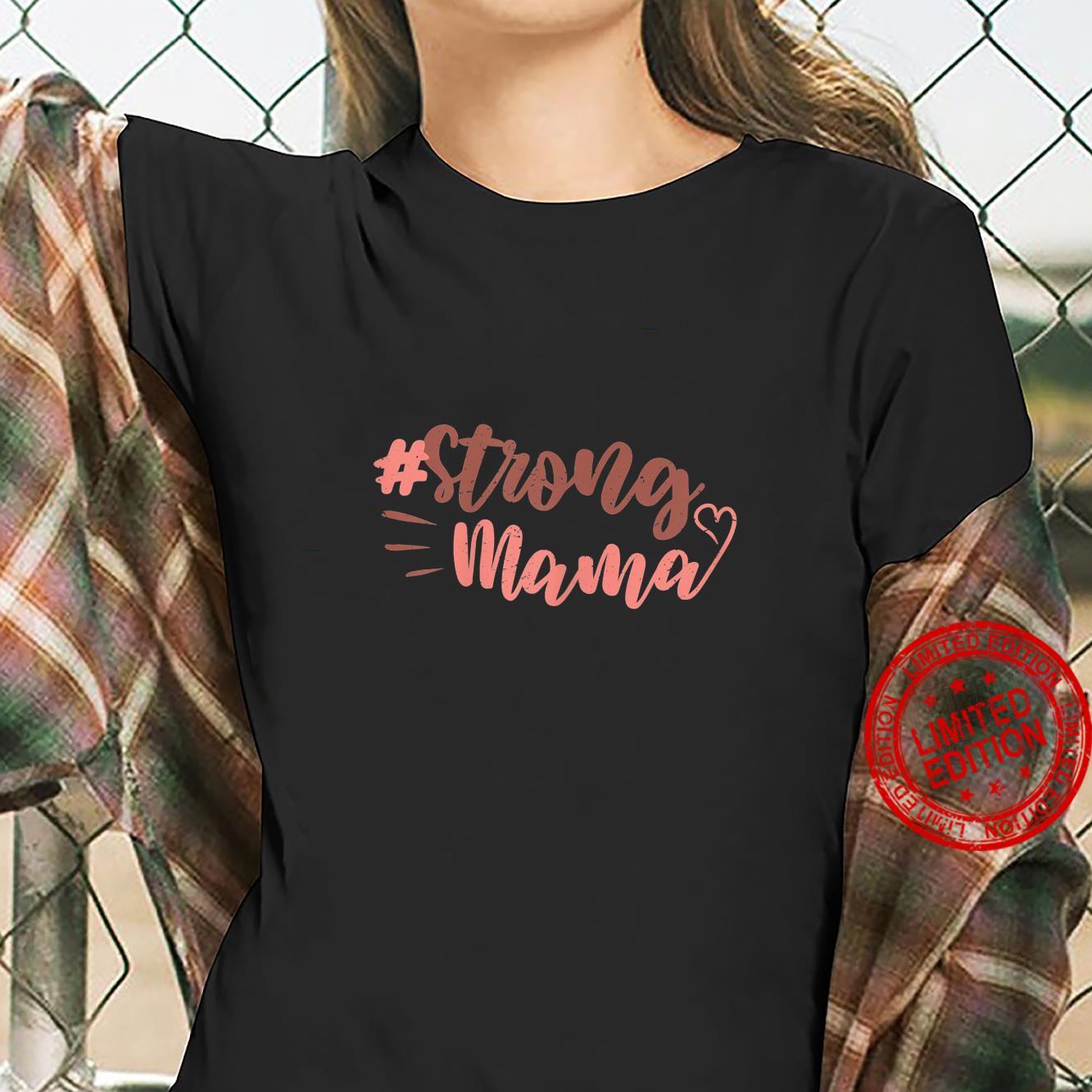 Damen Spruch Strong Mama für starke sexy Frauen Sommer Shirt ladies tee