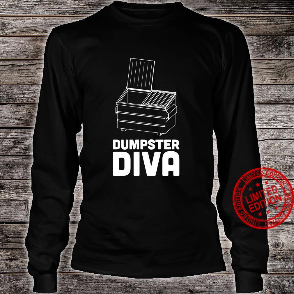 Dumpster diva dumpster diving Shirt long sleeved