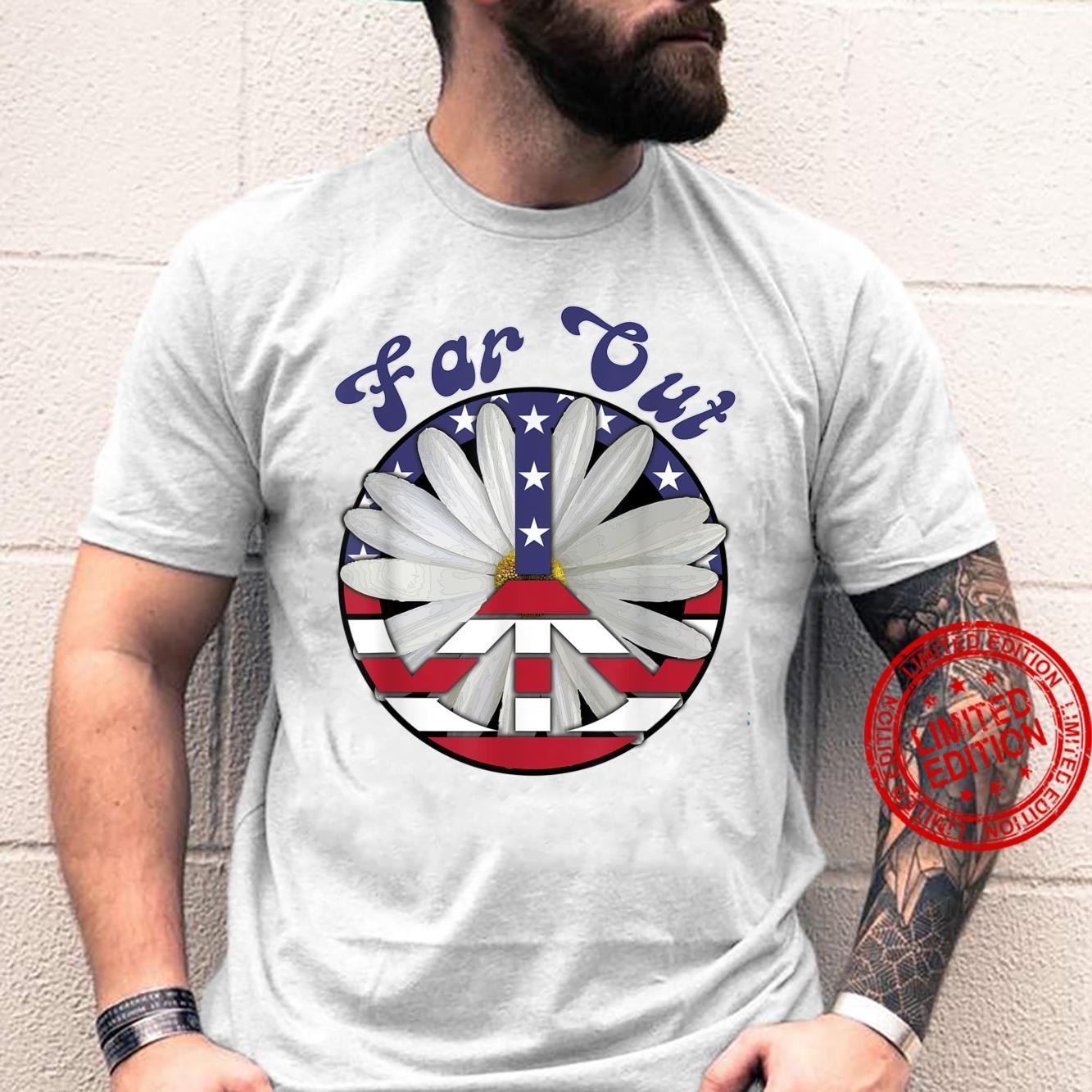 Far Out Peace Sign With Daisy 60s 70s Hippie Boho Shirt