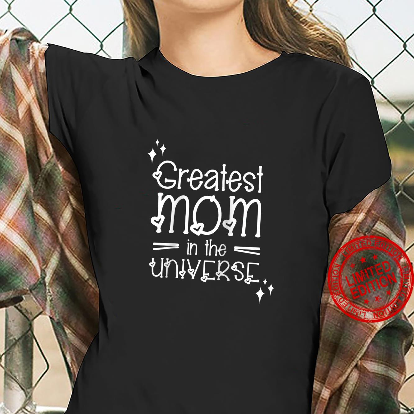 Funny Mom Mothers Day Greatest Mom Universe Shirt ladies tee