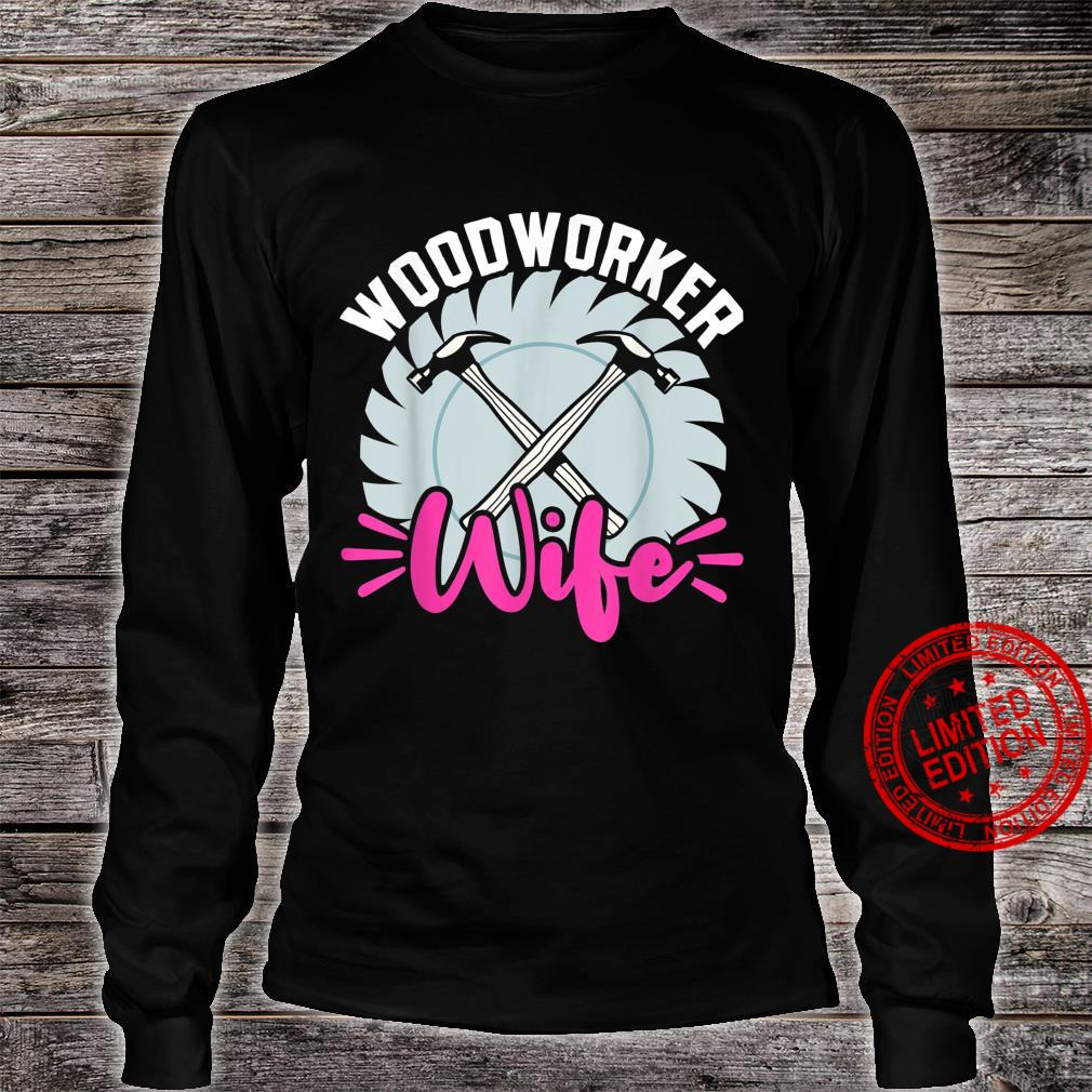 Funny Woodworking Dad Father Carpenter Woodworker Wife Shirt long sleeved