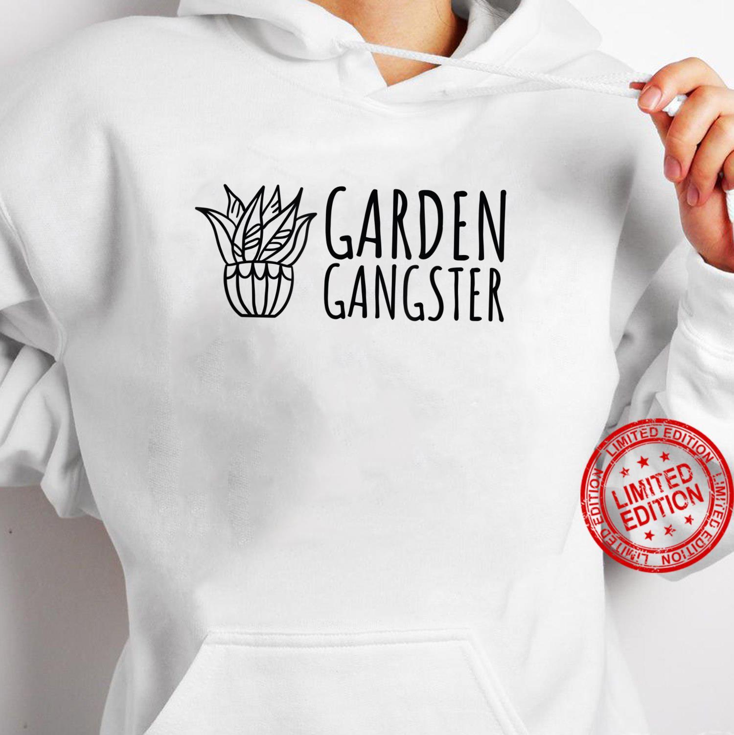 Garden Gangster Plant and Gardening Shirt hoodie