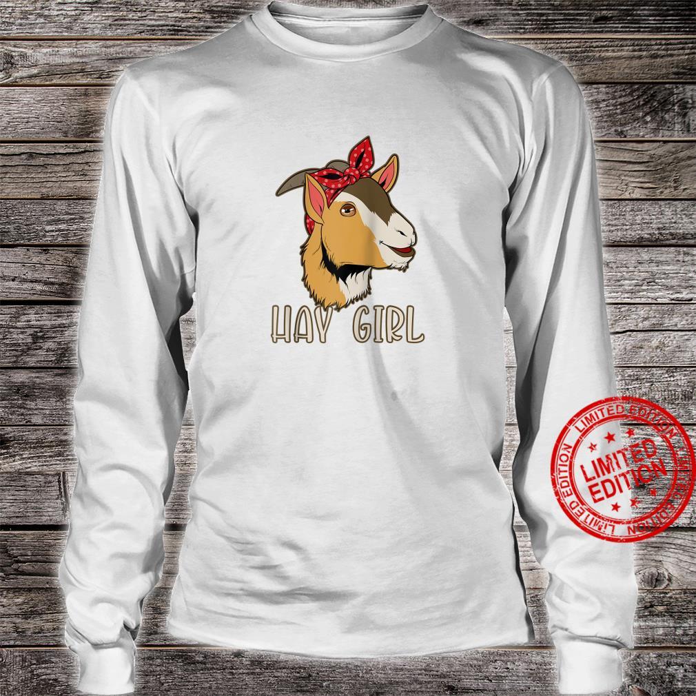 Hay Girl Goat Shirt long sleeved