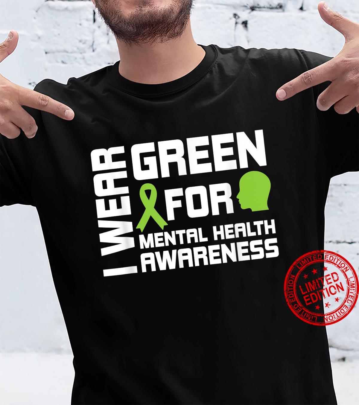 I Wear Greental Health Awareness Shirt