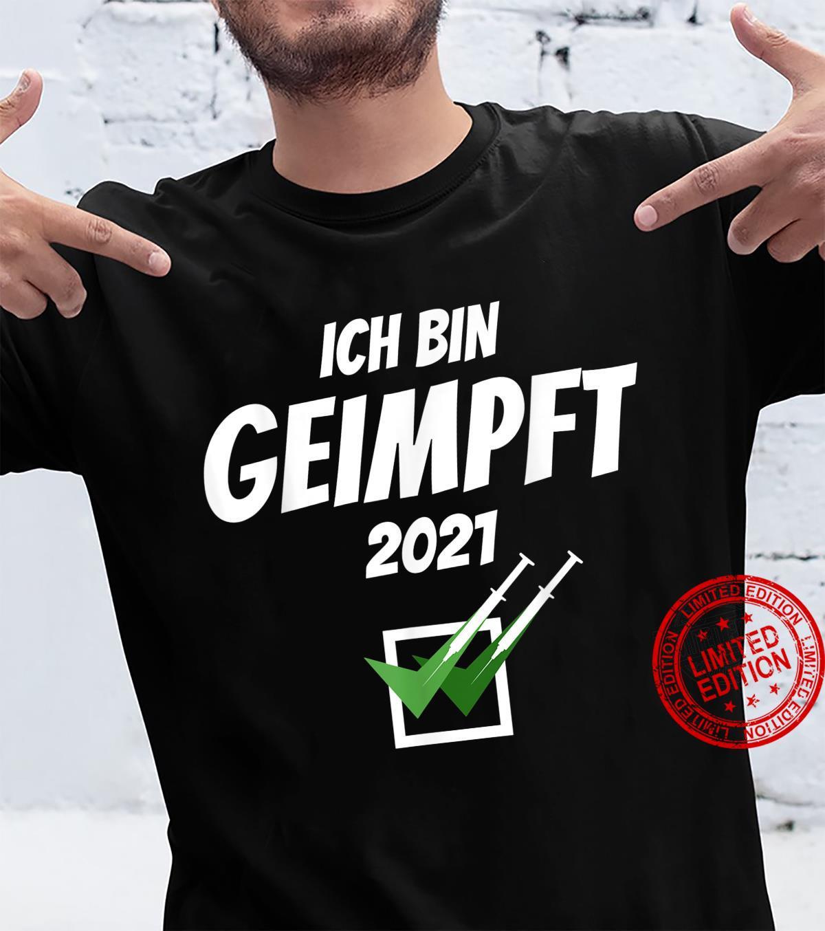 Ich Bin Geimpft 2021 Pro Vaccination Vaccination Impf Shirt