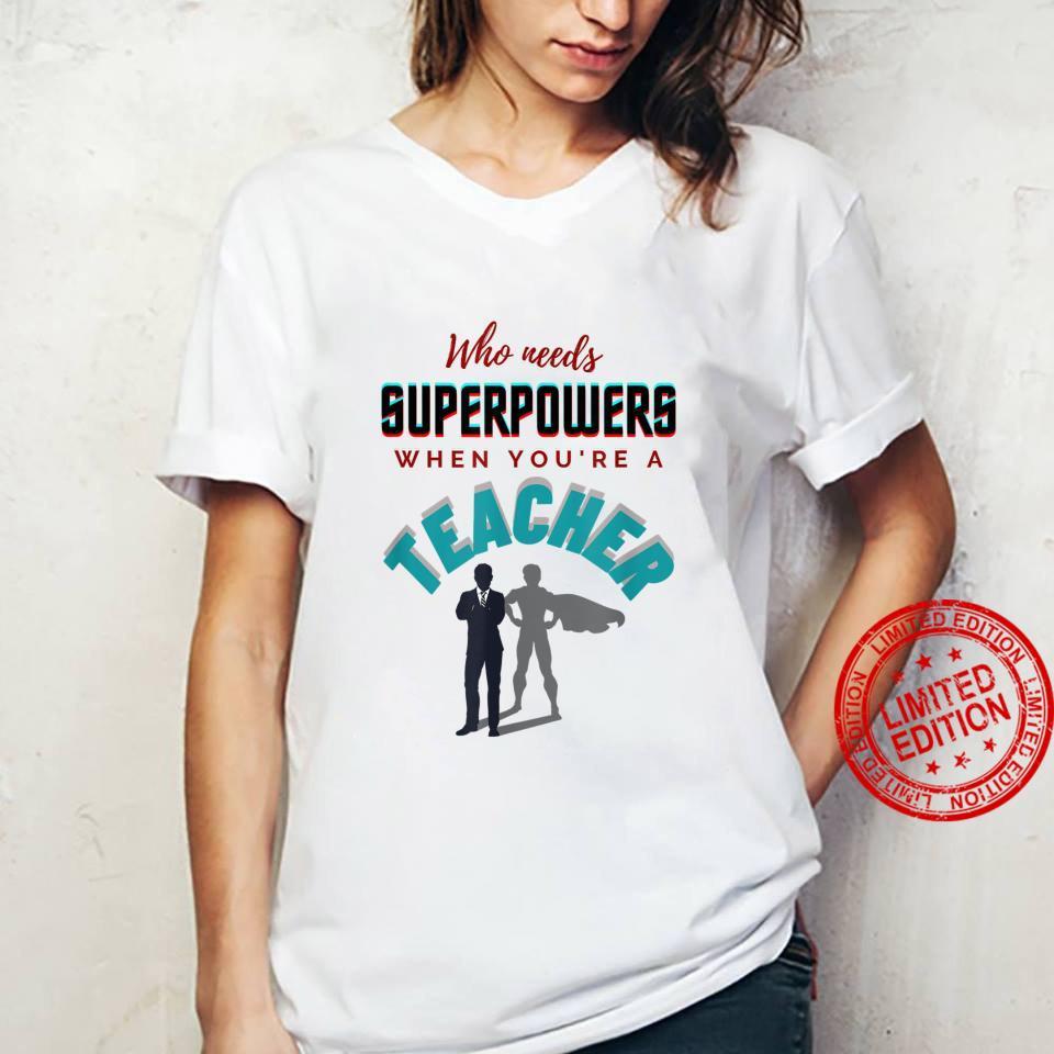 Inspirational, Teacher Superpowers Apparel Shirt ladies tee