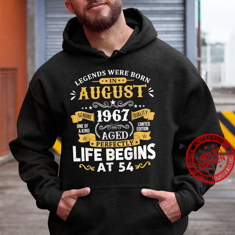 Legends Were Born In August 1967 Shirt 54th Birthday Shirt hoodie