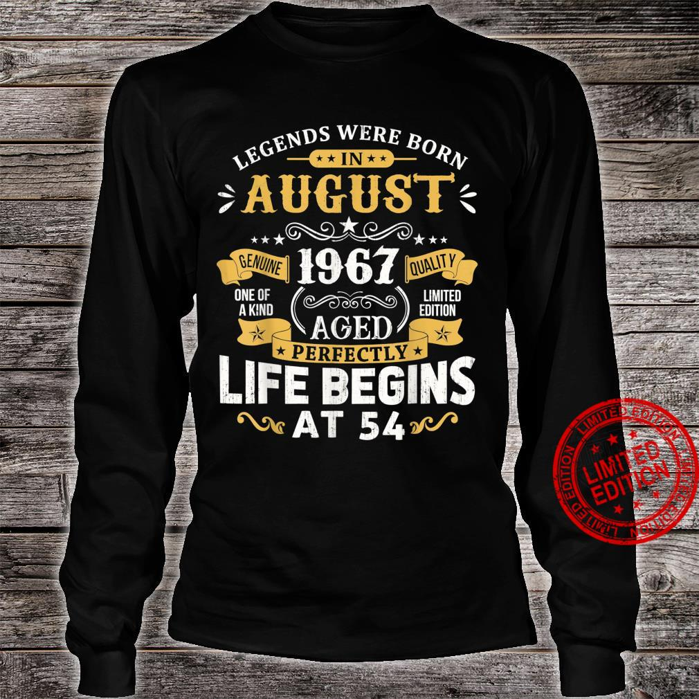 Legends Were Born In August 1967 Shirt 54th Birthday Shirt long sleeved