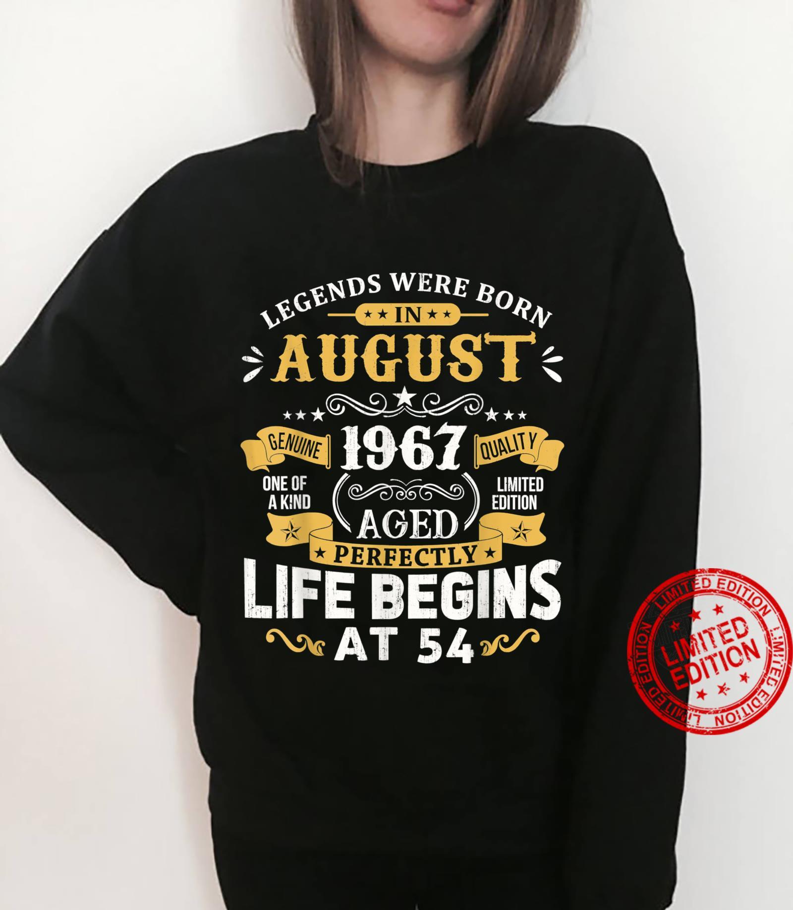 Legends Were Born In August 1967 Shirt 54th Birthday Shirt sweater