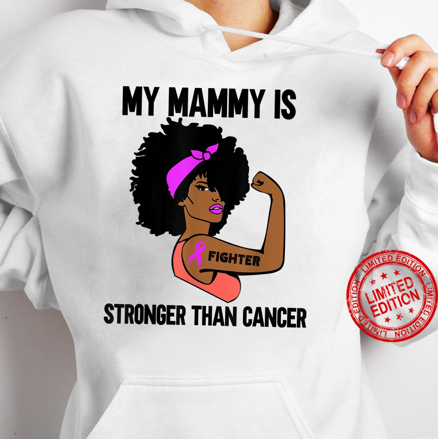 My Mammy is stronger than Cancer African American Breast Shirt hoodie