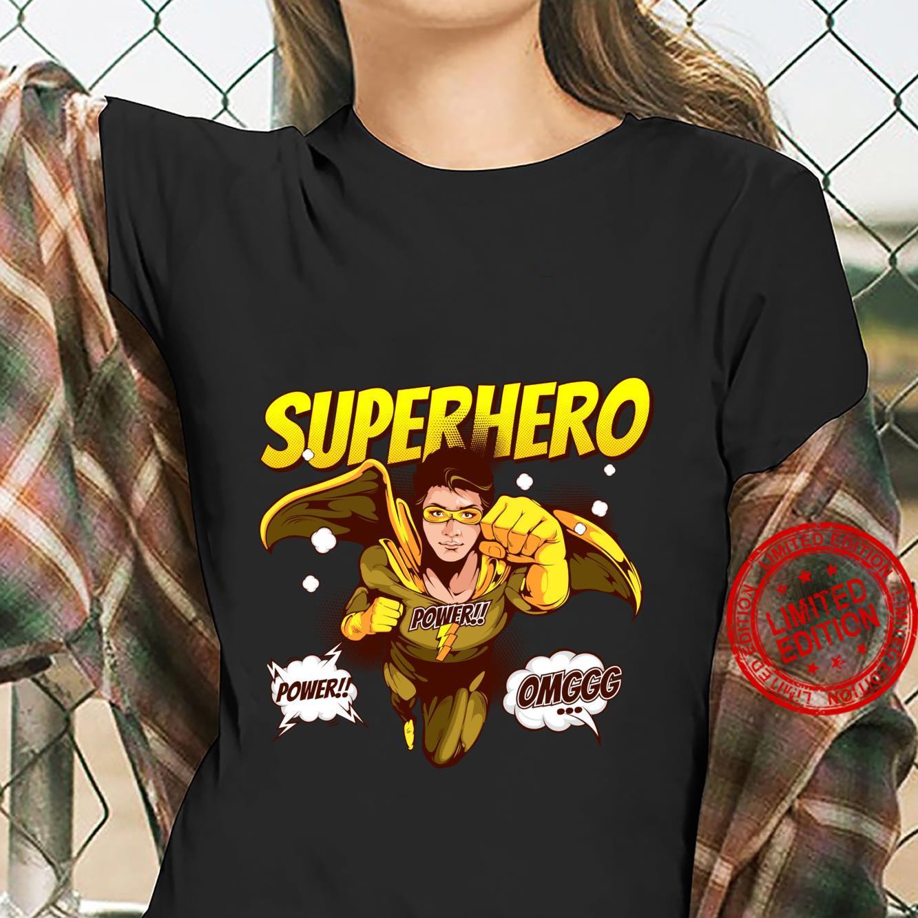 OMG Super Hero Power Noveltys & Cool Designs Shirt ladies tee