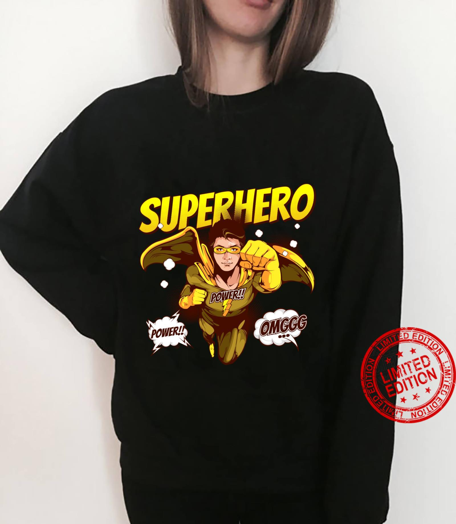 OMG Super Hero Power Noveltys & Cool Designs Shirt sweater
