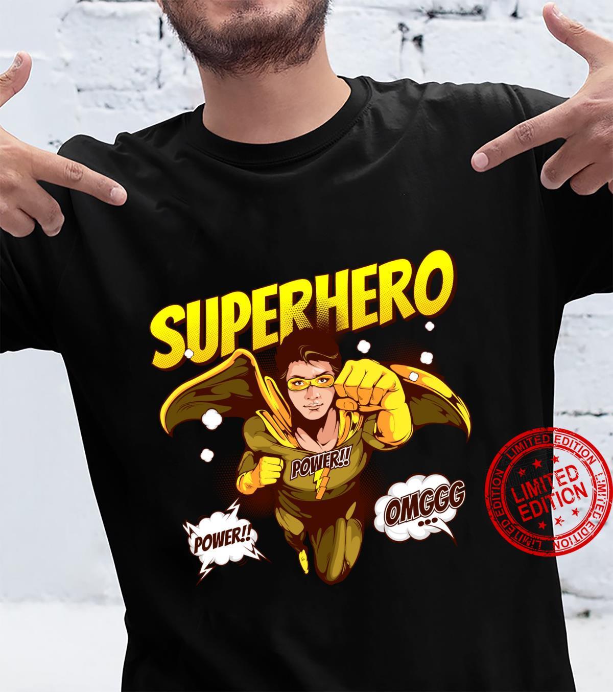 OMG Super Hero Power Noveltys & Cool Designs Shirt