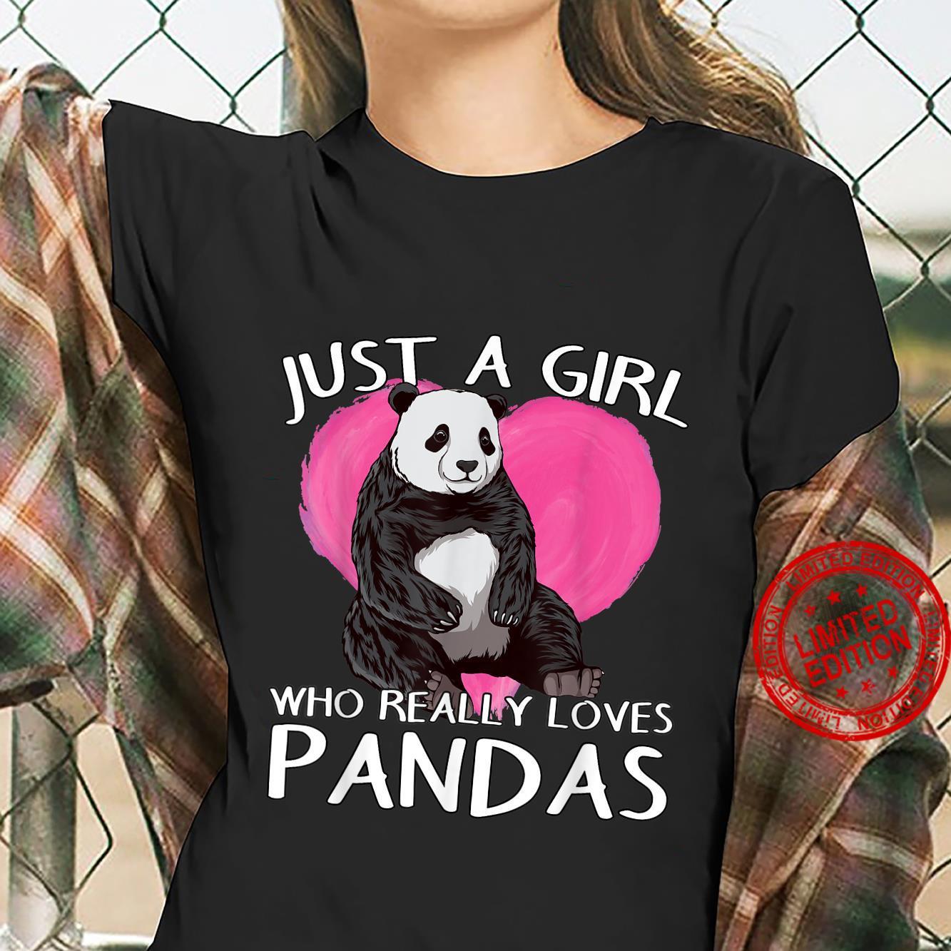 Panda Panda Bear Just A Girl Who Really Loves Pandas Shirt ladies tee
