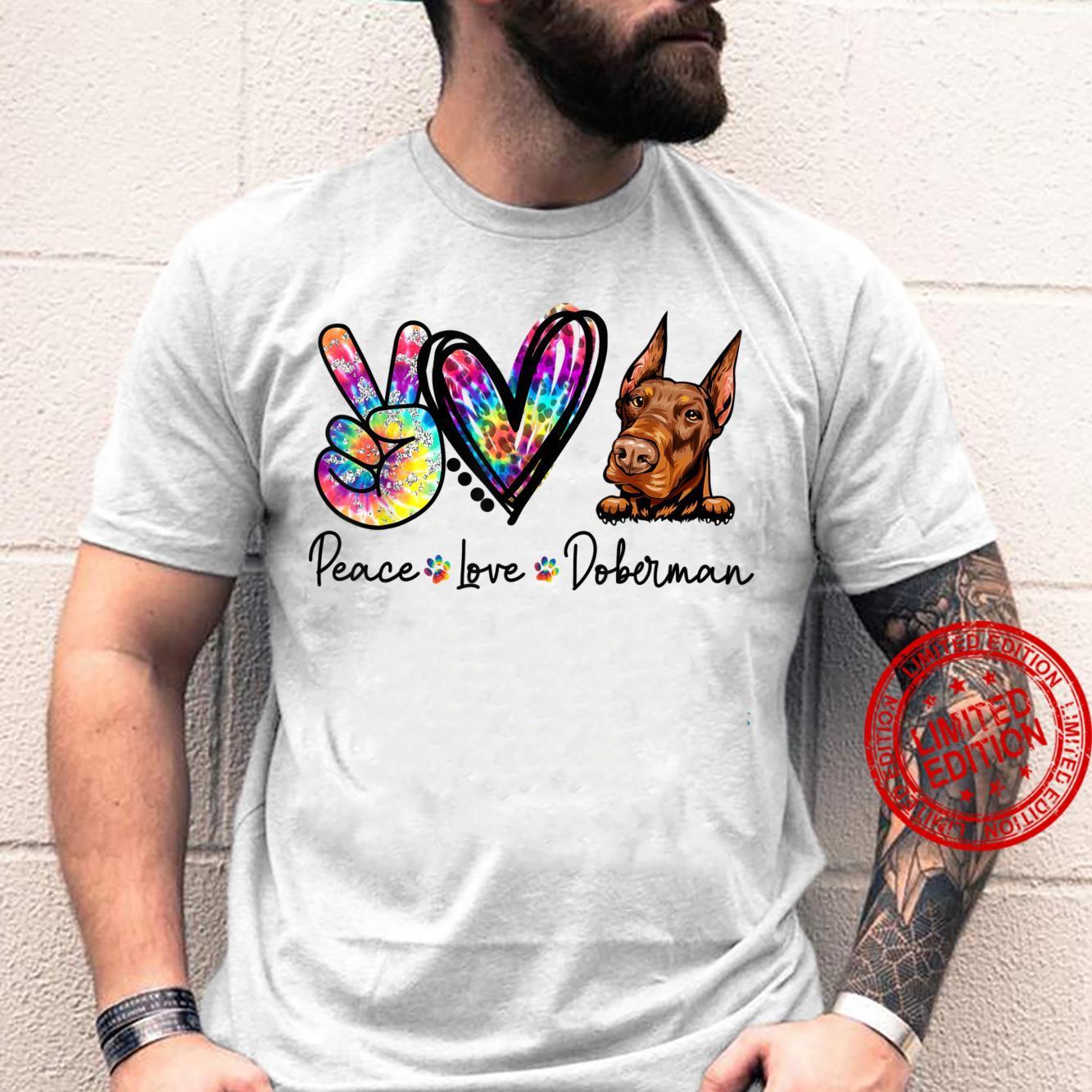 Peace Love Doberman Tie Dye Dogs Shirt