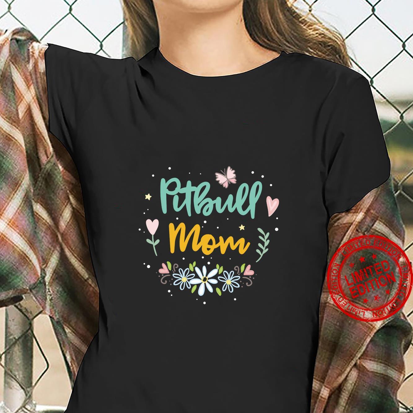 Pitbull Mom Shirt ladies tee
