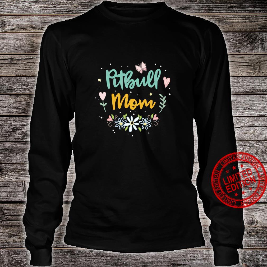 Pitbull Mom Shirt long sleeved