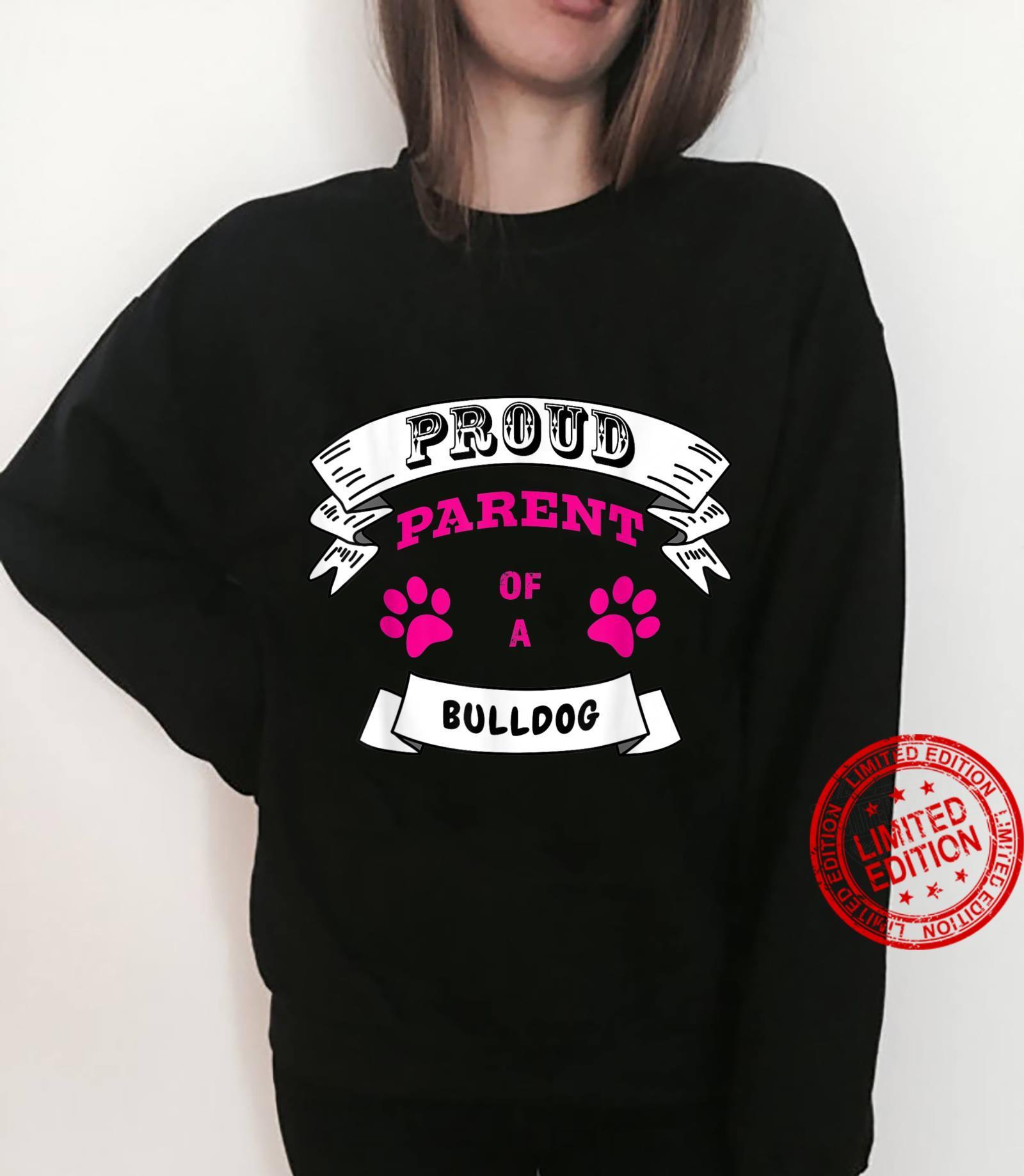 Proud Parent of a Bulldog Magenta Pink Text Banner Paws Shirt sweater