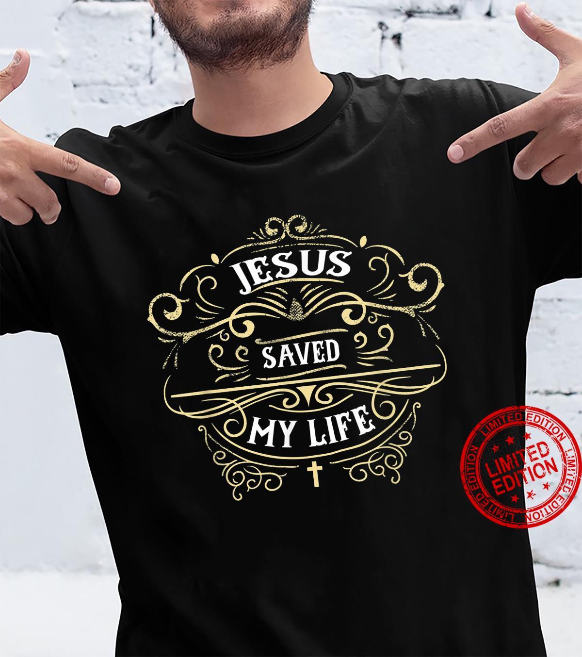 Retro Vintage Jesus Saved My Life Christian Shirt