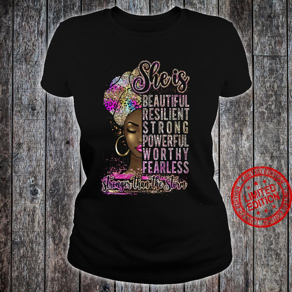 She Is Beautiful Resilient Strong Powerful Worthy Fearless Shirt ladies tee