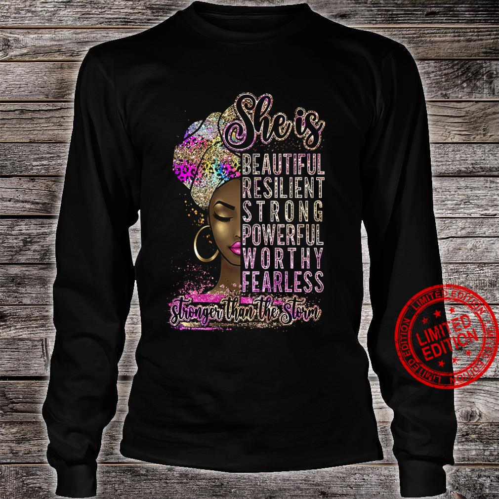 She Is Beautiful Resilient Strong Powerful Worthy Fearless Shirt long sleeved