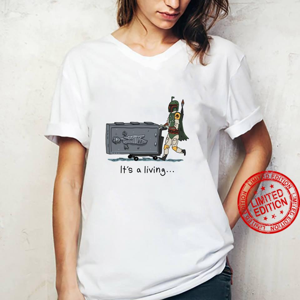 Star Wars Boba Fett It's A Living Shirt ladies tee