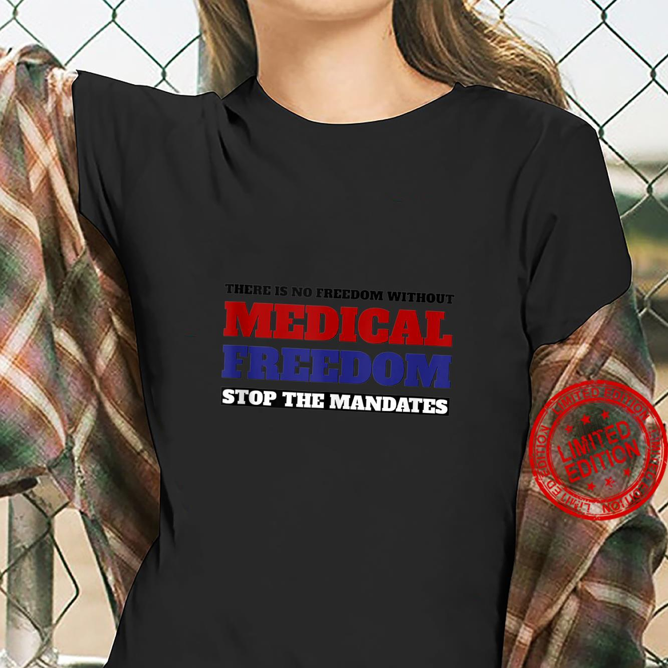 Stop The Mandates Medical Freedom Outfit Shirt ladies tee