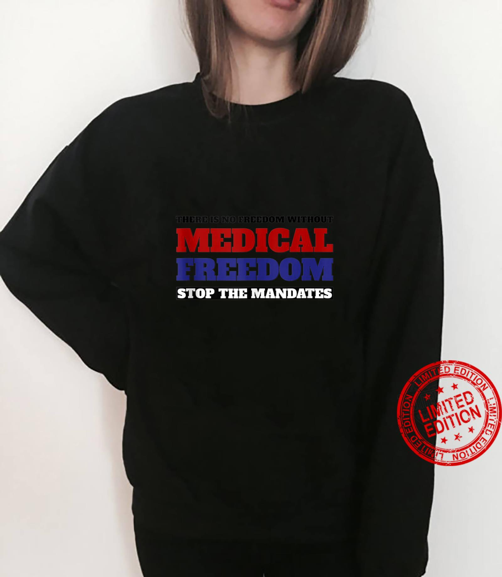 Stop The Mandates Medical Freedom Outfit Shirt sweater