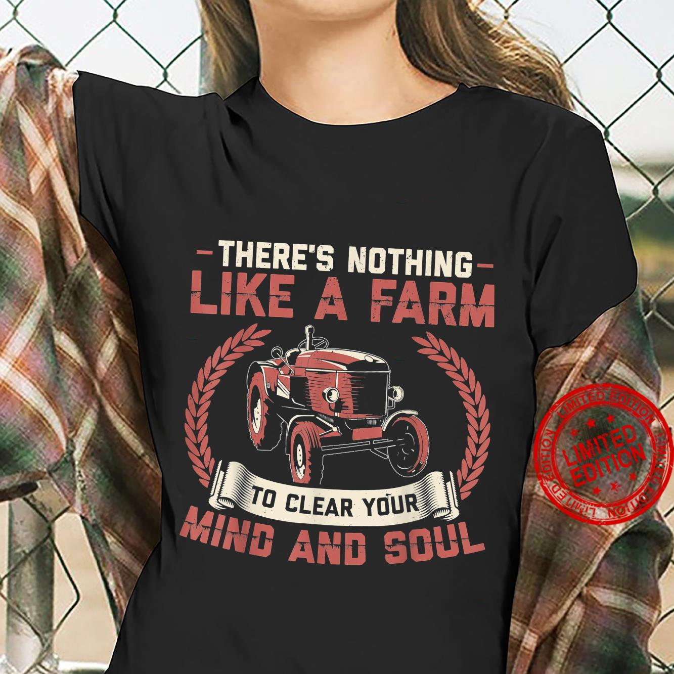 There's Nothing Like a Farm to Clear Your Mind Shirt ladies tee