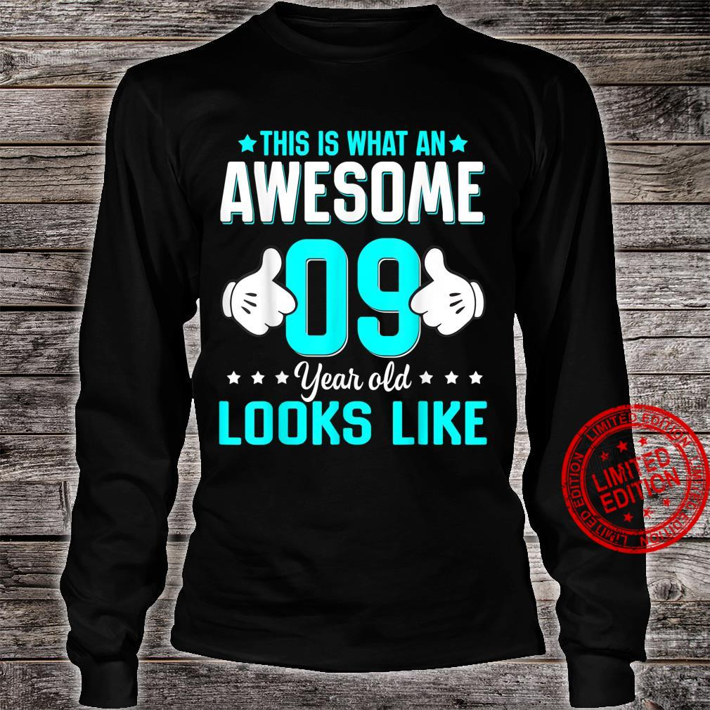 This Is What An Awesome 9 Year Old Looks Like Birthday Shirt long sleeved