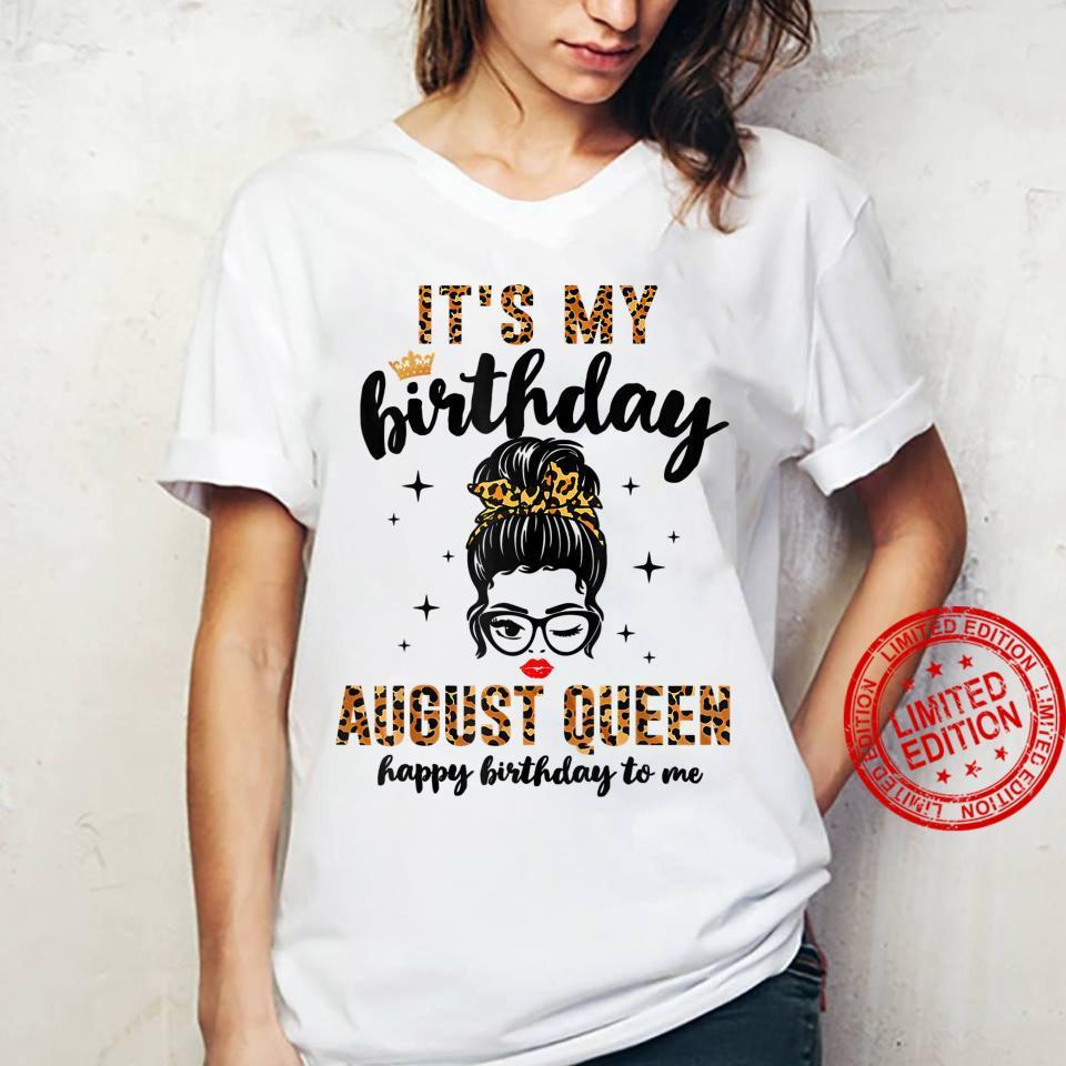 Womens August Birthday Girl Messy Bun It's My Birthday Shirt ladies tee