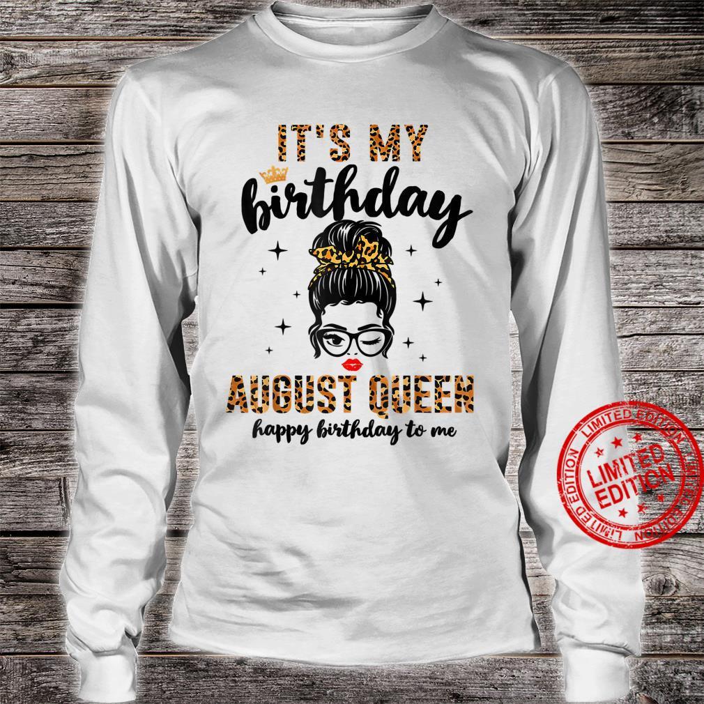 Womens August Birthday Girl Messy Bun It's My Birthday Shirt long sleeved