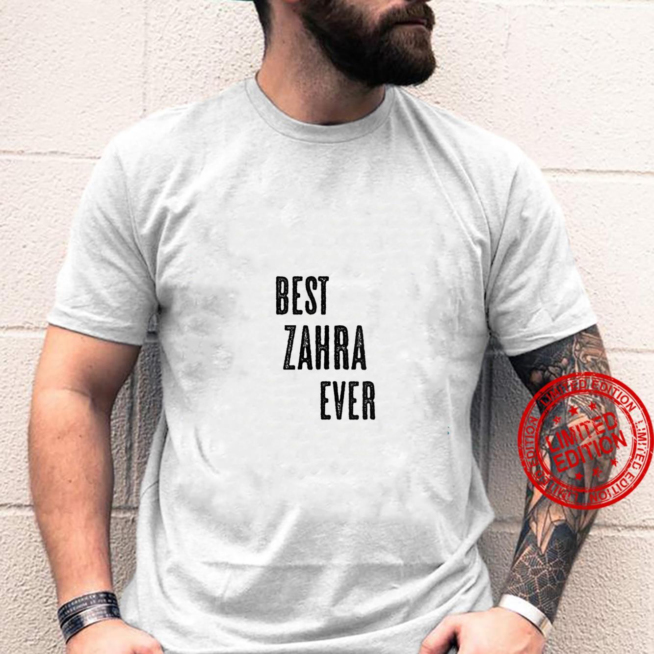 Womens BEST ZAHRA EVER Cute Name Shirt