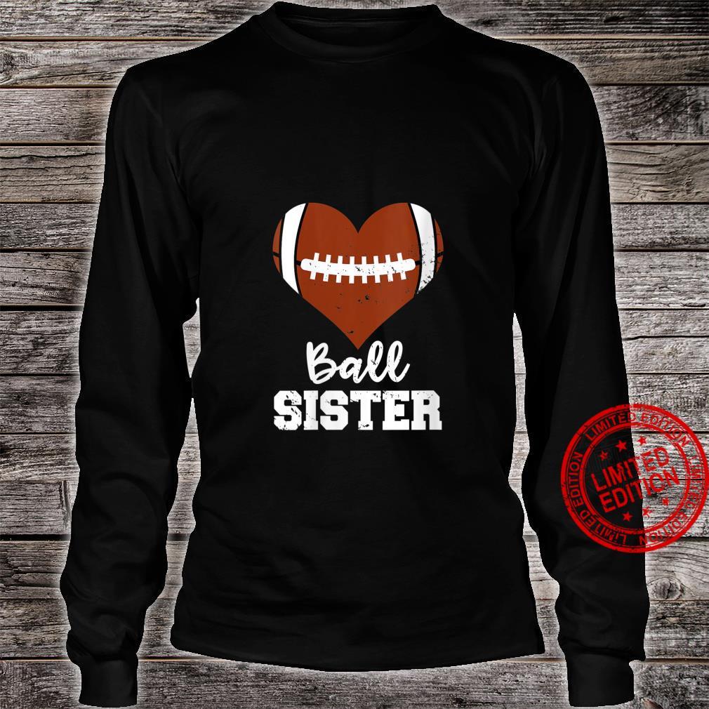 Womens Ball Sister Football Heart Big Sister Shirt long sleeved